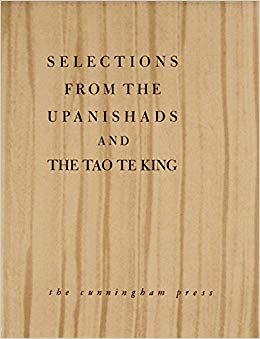 Selections from The Upanishads and The Tao Te King